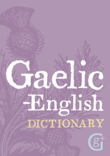 9781842055915: Gaelic - English Dictionary (English and Scots Gaelic Edition)