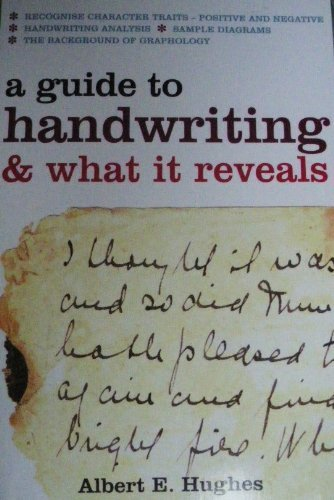 9781842056592: A Guide To Handwriting & What It Reveals