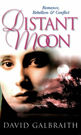Distant Moon: Galbraith, David