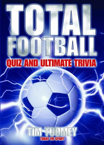 9781842102831: Total Football: Quizbook and Ultimate Trivia