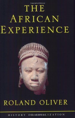 9781842120125: African Experience: From Olduvai Gorge To The 21st Century (History of Civilization)