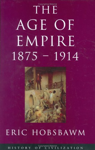 9781842120163: Age Of Empire: 1875-1914 (History of Civilization)