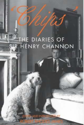 9781842120651: 'chips': the Diaries of Sir Henry Channon