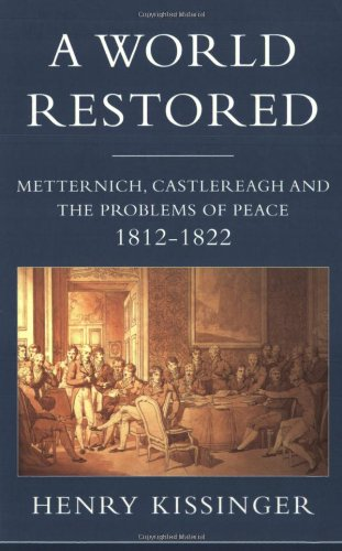 9781842120873: The World Restored: Metternich, Castlereagh, and the Problems of Peace, 1812-22