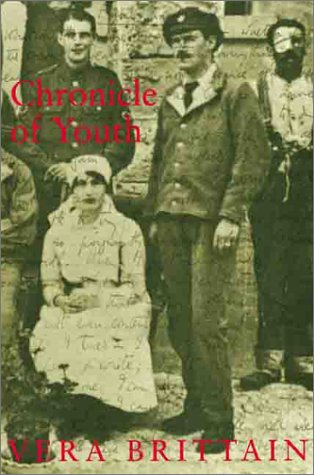 9781842120941: Chronicle of Youth: Vera Brittain's Great War Diary, 1913 (Phoenix Press)