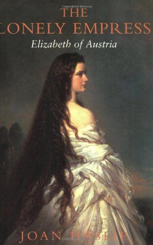 9781842120989: The Lonely Empress: Life of Elizabeth, Empress of Austria