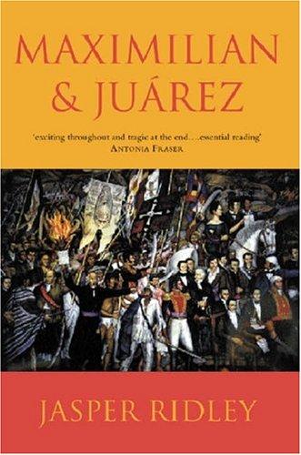 9781842121504: Maximilian & Juarez