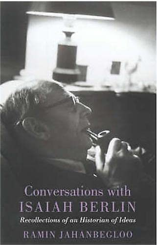 9781842121641: Conversations With Isaiah Berlin: Recollections of an Historian of Ideas