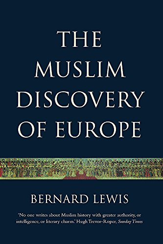 9781842121955: The Muslim Discovery Of Europe