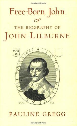 9781842122006: Free-Born John: A Biography of John Lilburne