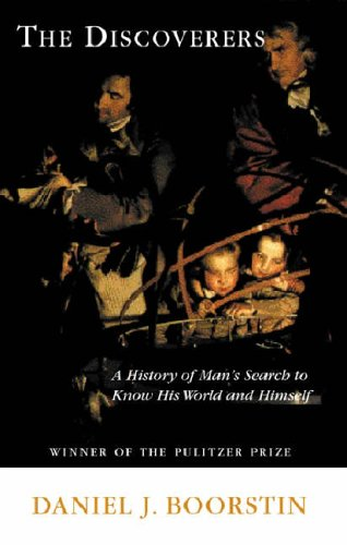 9781842122273: The Discoverers: A History of Man's Search to Know His World and Himself (Boorstin Trilogy)