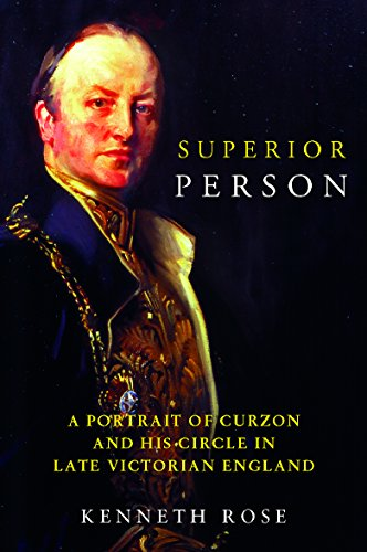 9781842122334: Superior Person: A Portrait of Curzon and His Circle in Late Victorian England