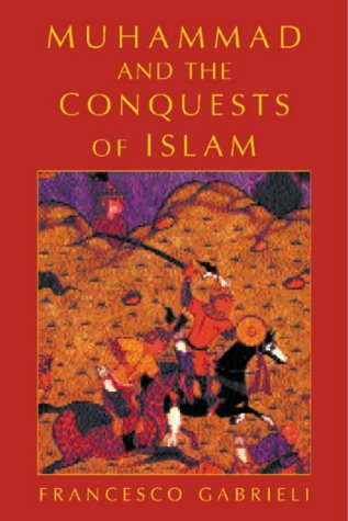 9781842122419: Muhammad And The Conquests Of Islam