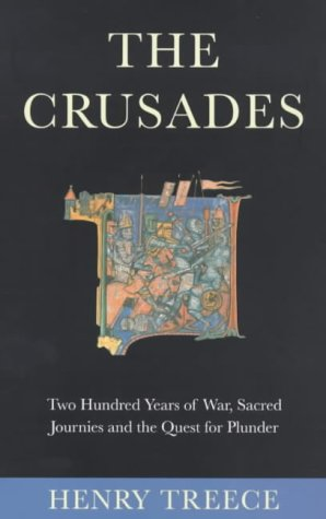 The Crusades (9781842122440) by Henry Treece
