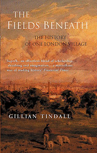 9781842122488: The Fields Beneath: The History of One London Village