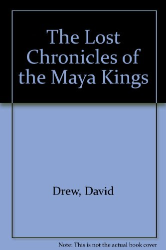 9781842122495: The Lost Chronicles of the Maya Kings