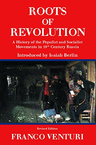 9781842122532: Roots of Revolution: A History of the Populist and Socialist Movements in 19th Century Russia