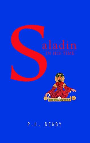 Phoenix: Saladin in His Time (Phoenix Press): Newby, P.H.
