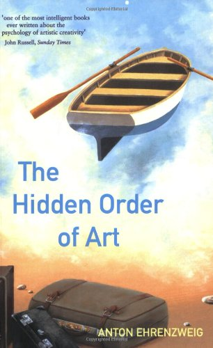9781842122594: The Hidden Order Of Art: A Study on the Psychology of Artistic Imagination