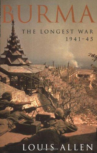 9781842122600: Burma: The Longest War 1941-1945