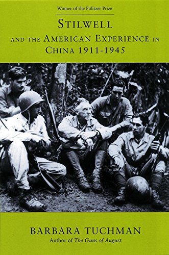 Stilwell and the American Experience in China 1911-1945: Tuchman, Barbara W.