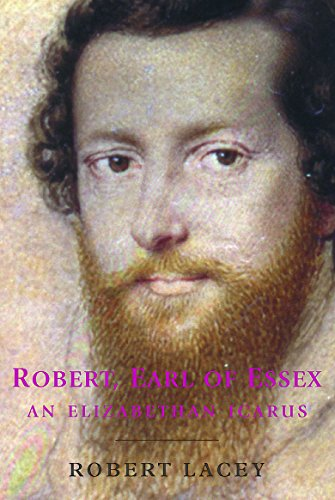 9781842122853: Robert, Earl of Essex: An Elizabethan Icarus