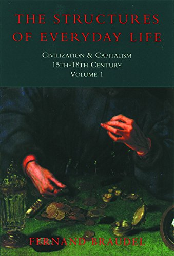 9781842122877: Civilization and Capitalism, 15Th-18th Century Structure of Everyday Life (Civilisation & Capitalism: 15th-18th Century) (Vol 1)
