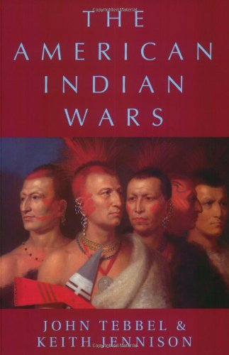 Phoenix: The American Indian Wars (Phoenix Press): Tebbel, John, Jennison,