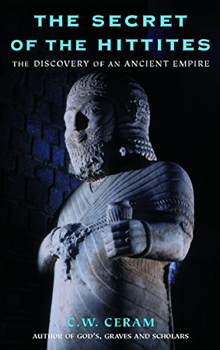 9781842122952: The Secret of the Hittites: The Discovery of an Ancient Empire