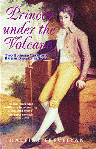 Phoenix: Princes Under the Volcano: Two Hundred: Raleigh Trevelyan