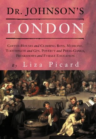 9781842124376: Dr Johnson's London: Everyday Life in London in the Mid 18th Century