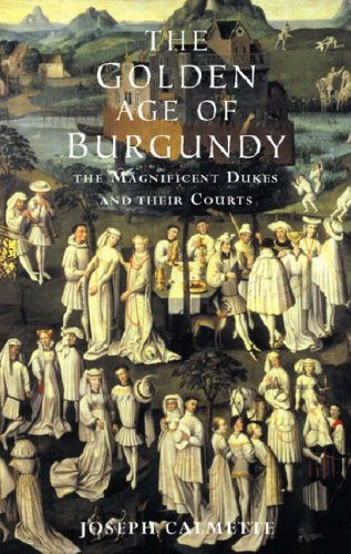9781842124598: Golden Age of Burgundy: The Magnificent Dukes and Their Courts
