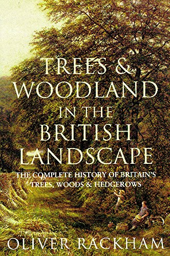 9781842124697: Trees and Woodland in the British Landscape