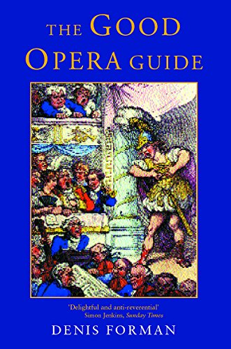 9781842124703: The Good Opera Guide