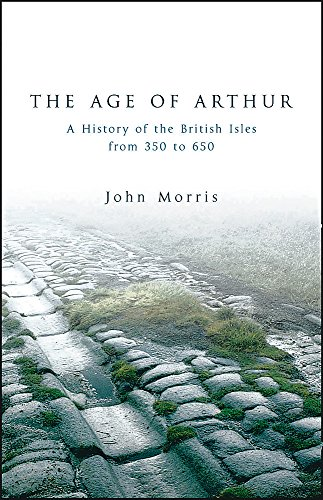 9781842124772: The Age of Arthur: A History of the British Isles from 350 to 650 (Phoenix Press)