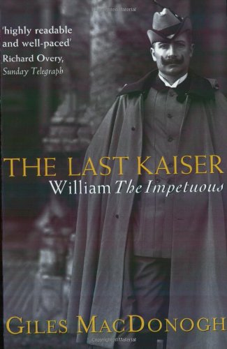 9781842124789: The Last Kaiser: William the Impetuous