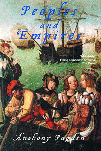 9781842124956: Peoples and Empires: Europeans and the Rest of the World, from Antiquity to the Present (Universal History)