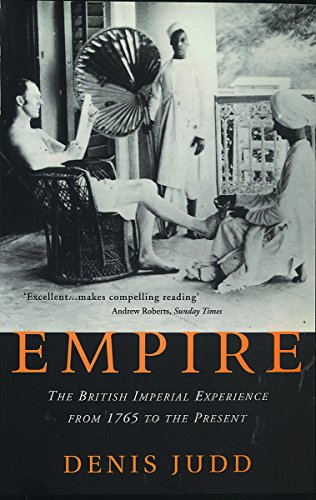 9781842124987: Empire: The British Imperial Experience, from 1765 to the Present