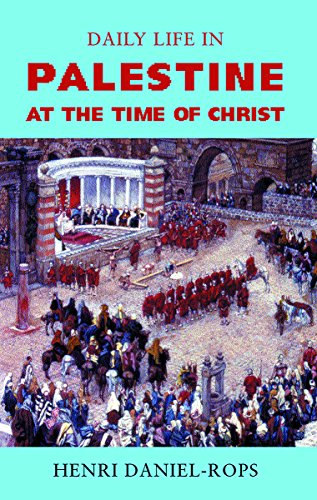 9781842125090: Daily Life in Palestine at the Time of Christ