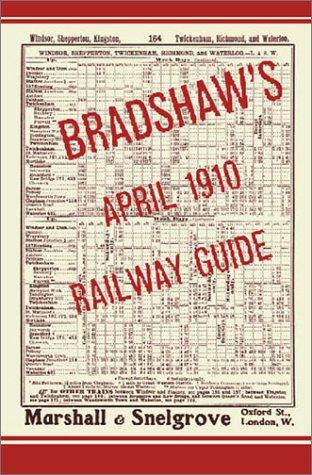 9781842125342: Bradshaw's April 1910 Railway Guide (Phoenix Press)