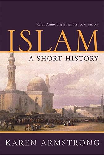 9781842125830: Islam: A Short History