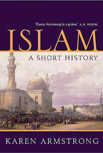 9781842125830: Islam: A Short History (Universal History)