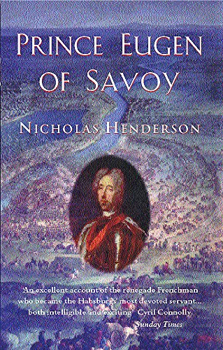 Prince Eugen of Savoy (Phoenix Press): Henderson, Nicholas
