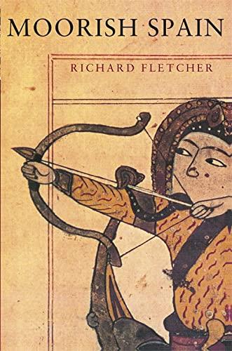 Moorish Spain (Paperback): Richard Fletcher