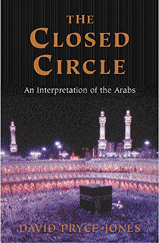 9781842126110: The Closed Circle: An Interpretation of the Arabs