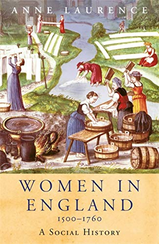 9781842126226: Women In England 1500-1760: A Social History (WOMEN IN HISTORY)