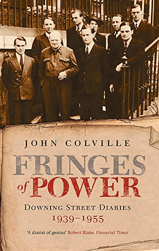 9781842126264: The Fringes of Power: Downing Street Diaries 1939-1955