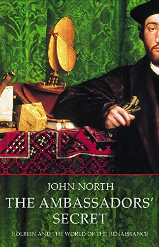 9781842126615: The Ambassadors' Secret: Holbein and the World of the Renaissance