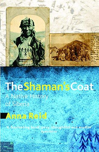 9781842126639: The Shaman's Coat: A Native History of Siberia