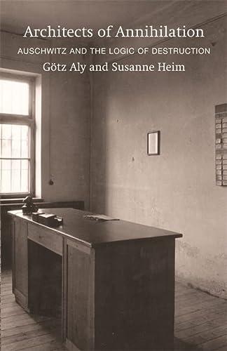 9781842126707: Architects of Annihilation: Auschwitz and the Logic of Destruction